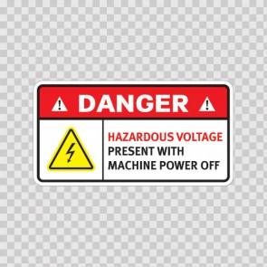 Danger Hazardous Voltage Present With Machine Power Off. 19366