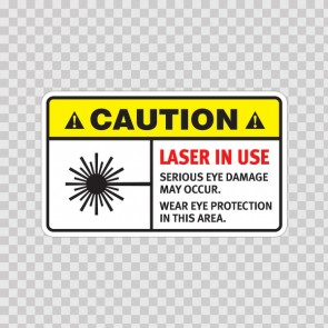 Caution Laser In Use. Serious Eye Damage May Occur. Wear Eye Protection In This Area.  19463