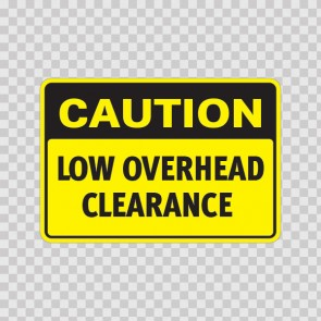 Caution Low Overhead Clearance  19559