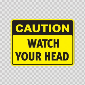 Caution Watch Your Head  19560