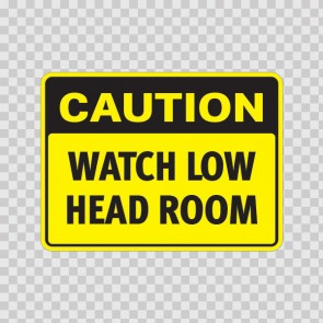 Caution Watch Low Head Room  19561