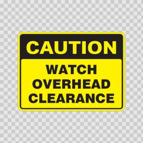 Caution Watch Overhead Clearance  19562