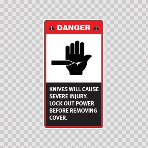 Danger Knives Will Cause Severe Injury. Lock Out Power Before Removing Cover. 19565