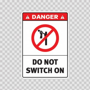 Danger Do Not Switch On 19568