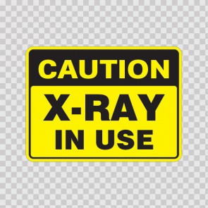 Caution X-Ray In Use  19612