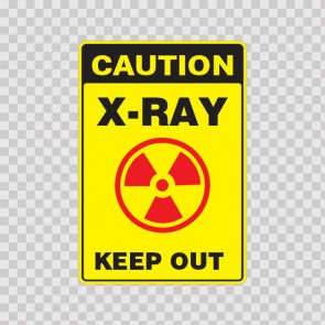 Caution X-Ray Keep Out  19613