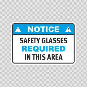 Notice Safety Glasses Required In This Area 19655