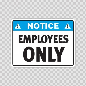 Notice Employees Only  19663