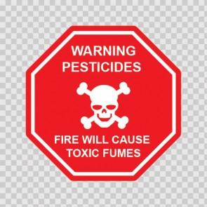 Warning Pesticides Fire Will Cause Toxic Fumes 19672