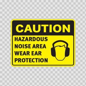 Caution Hazardous Noise Area Wear Ear Protection 19705