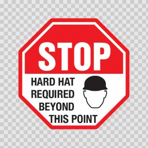 Stop Hard Hat Required Beyond This Point  19838