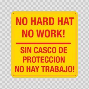 No Hard Hat No Work! Sin Casco De Proteccion No Hay Trabajo! 19840
