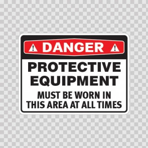 Danger Protective Equipment Must Be Worn In This Area At All Times 19841