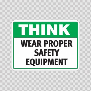 Think Wear Proper Safety Equipment 19846