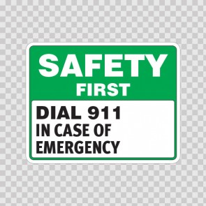 Safety First Dial 911 In Case Of Emergency  19935