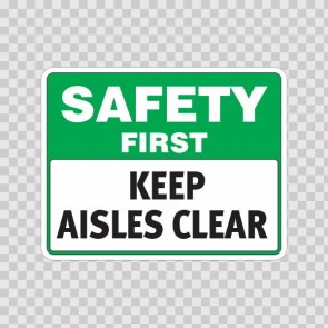 Safety First Keep Aisles Clear  19937