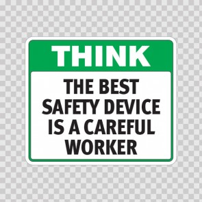 Think The Best Safety Device Is A Careful Worker  19943