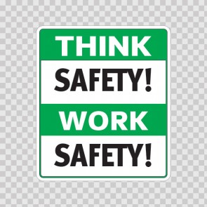 Think Safety! Work Safely!  19945