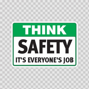 Think Safety It's Everyone's Job  19946