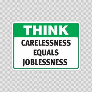 Think Carelessness Equals Joblessness  19948