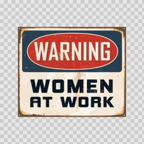 Warning Women At Work 22333