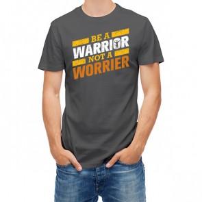 Be A Warrior Not A Worrier Message 25787
