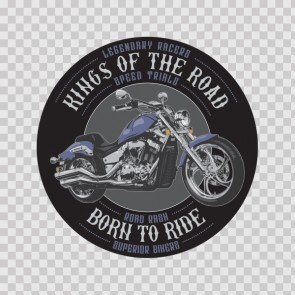 Born To Ride Motorcycle King Of Road Legendary Speed 26577