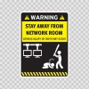 Funny Stay Away From Network Room 05866