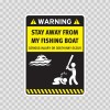 Funny Stay Away From My Fishing Boat 05868