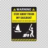 Funny Stay Away From My Sailboat 05870