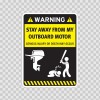 Funny Stay Away From My Outboard Motor 05877