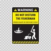 Funny Do Not Disturb The Fisherman 05882
