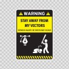 Funny Stay Away From My Vectors 06467