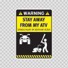 Funny Stay Away From My Atv 06510
