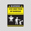 Funny Stay Away From My Barbeque 06521