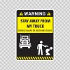 Funny Stay Away From My Truck 06533