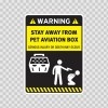 Funny Stay Away From My Pet Aviation Box 06551