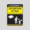 Funny Stay Away From My Tablet 06557