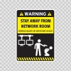 Funny Stay Away From Network Room 06578