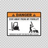 Funny Stay Away From My Forklift 06579