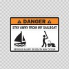 Funny Stay Away From My Sailboat 06585