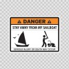 Funny Stay Away From My Sailboat 06588