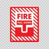 Fire Alarm Pull Down Sign 11725