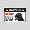 Warning Guard Dogs On Duty Sign 11796