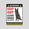 Warning Guard Dogs On Duty Sign 11805