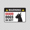 Warning Guard Dogs On Duty Sign 11811