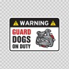 Warning Guard Dog In Duty Bulldog Sign 12102