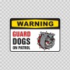 Warning Guard Dog On Patrol Bulldog Sign 12103