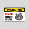 Guard Dogs On Patrol Bulldog Sign 12113
