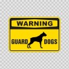 Warning Guard Dogs Sign 12116